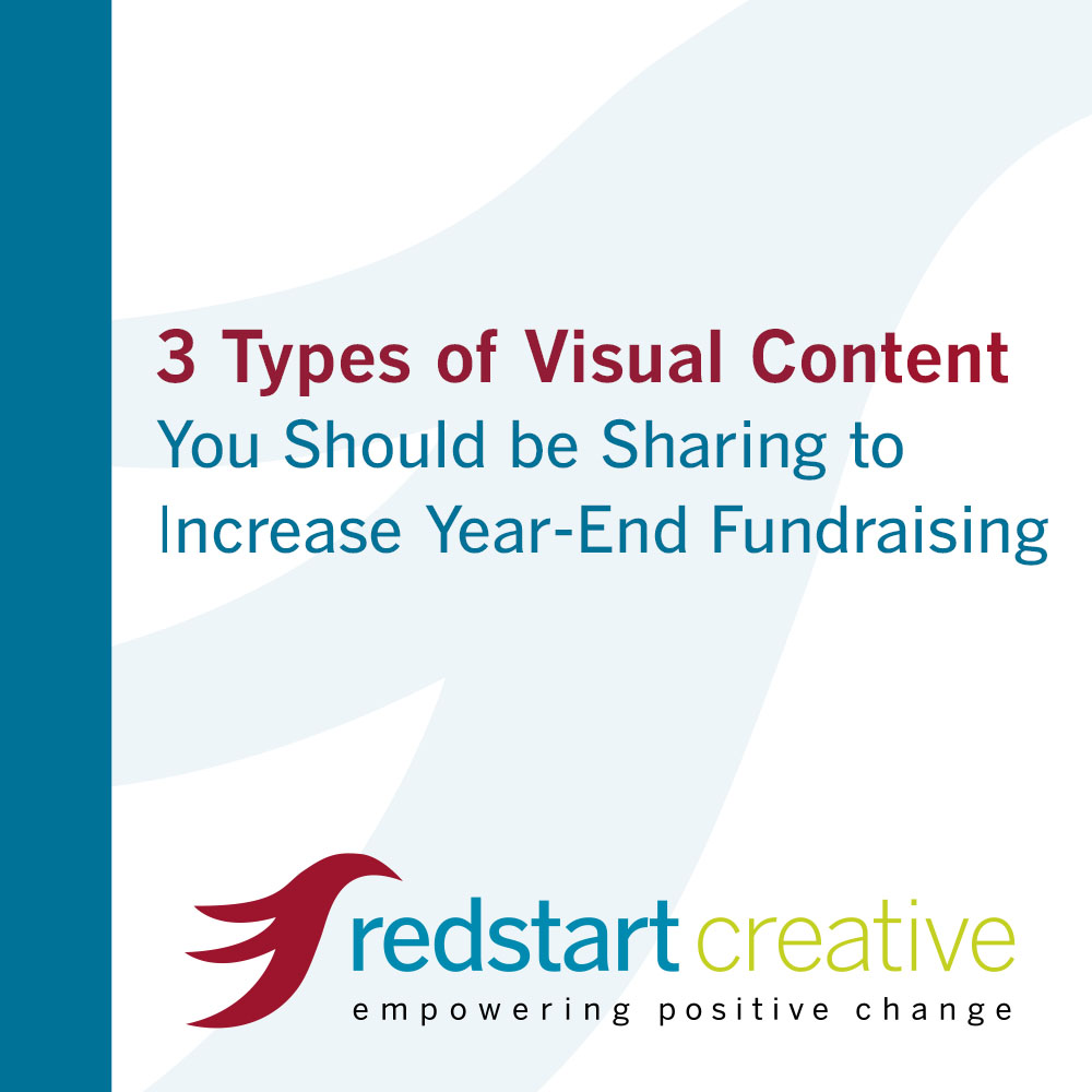 3 types of visual content you should be sharing to increase year-end fundraising