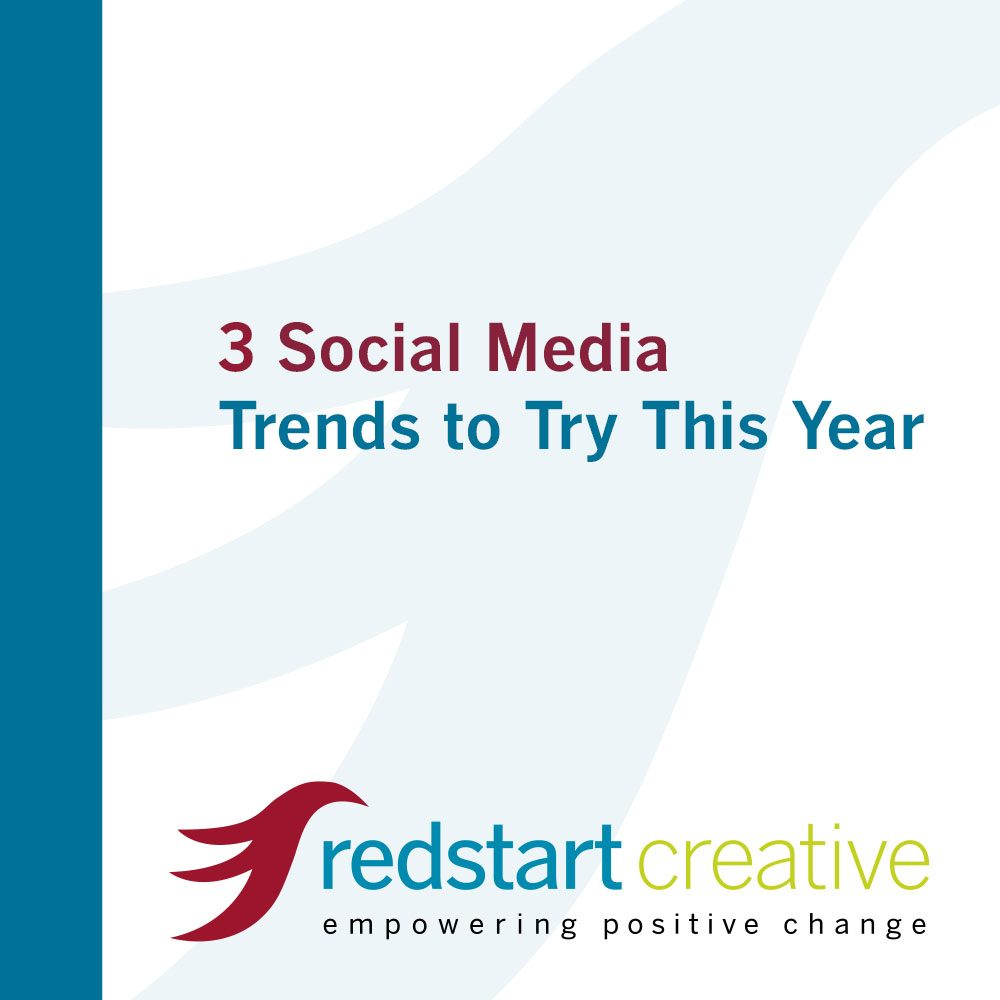 Three Social Media Trends to Try This Year