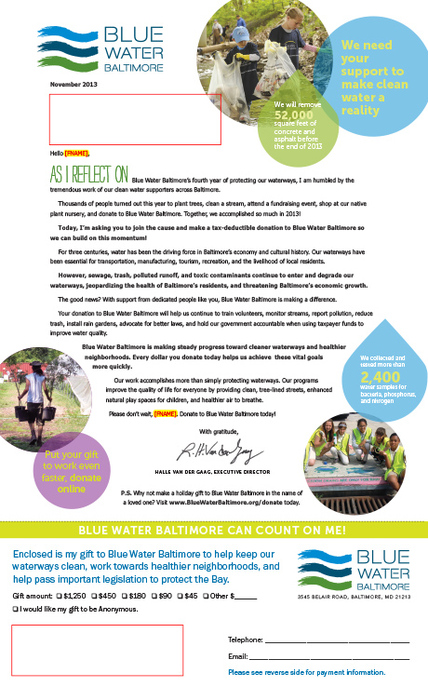 For Blue Water Baltimore's 2013 End of Year Appeal they carried over the graphic look from thier annual report.